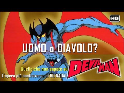 Uomo o Diavolo? Il Devilman che nessuno vi racconta